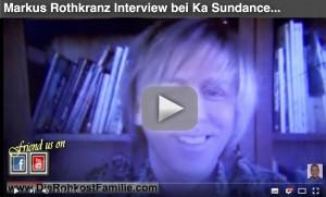 Markus-Rothkranz-Video-Ka-Sundance-Rohkostfamilie