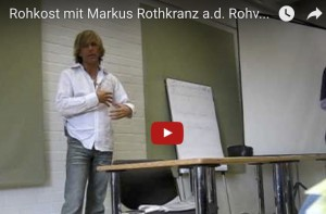video-markus-rothkranz-rohvolution-weg-zur-rohkost
